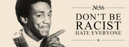 copertina facebook don't be racist hate everyone bill cosby 2
